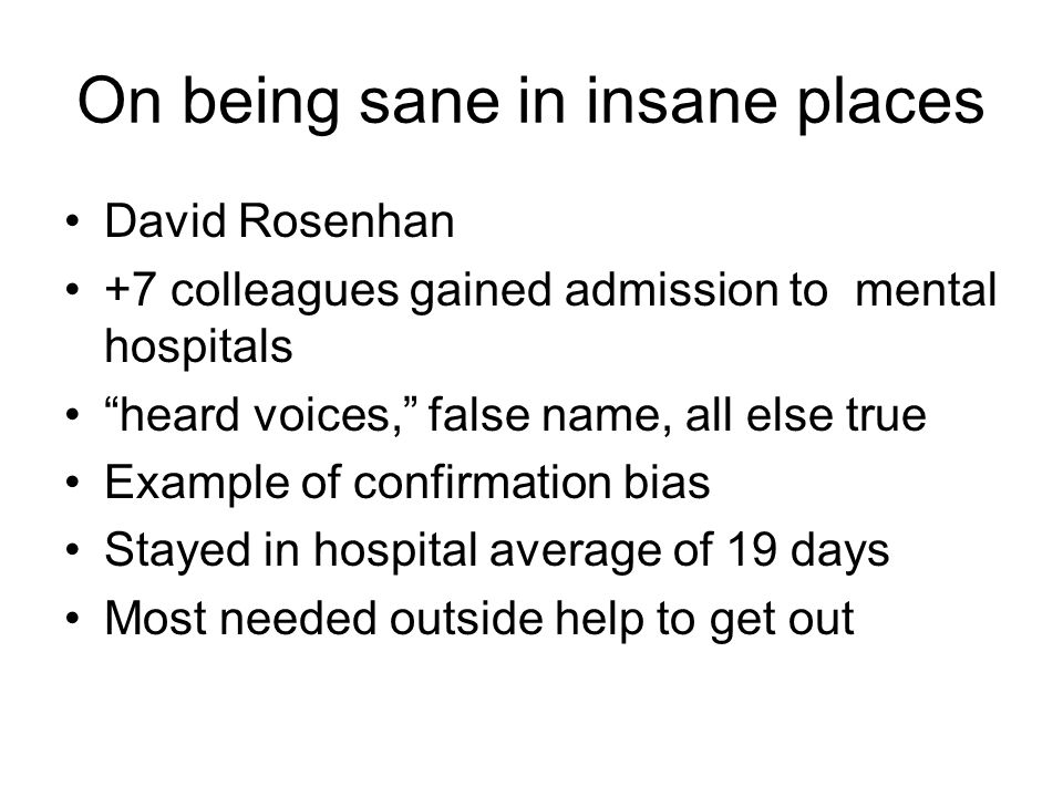 On being sane in insane places
