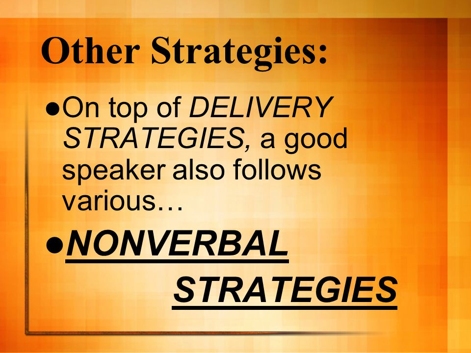 Other Strategies: NONVERBAL STRATEGIES