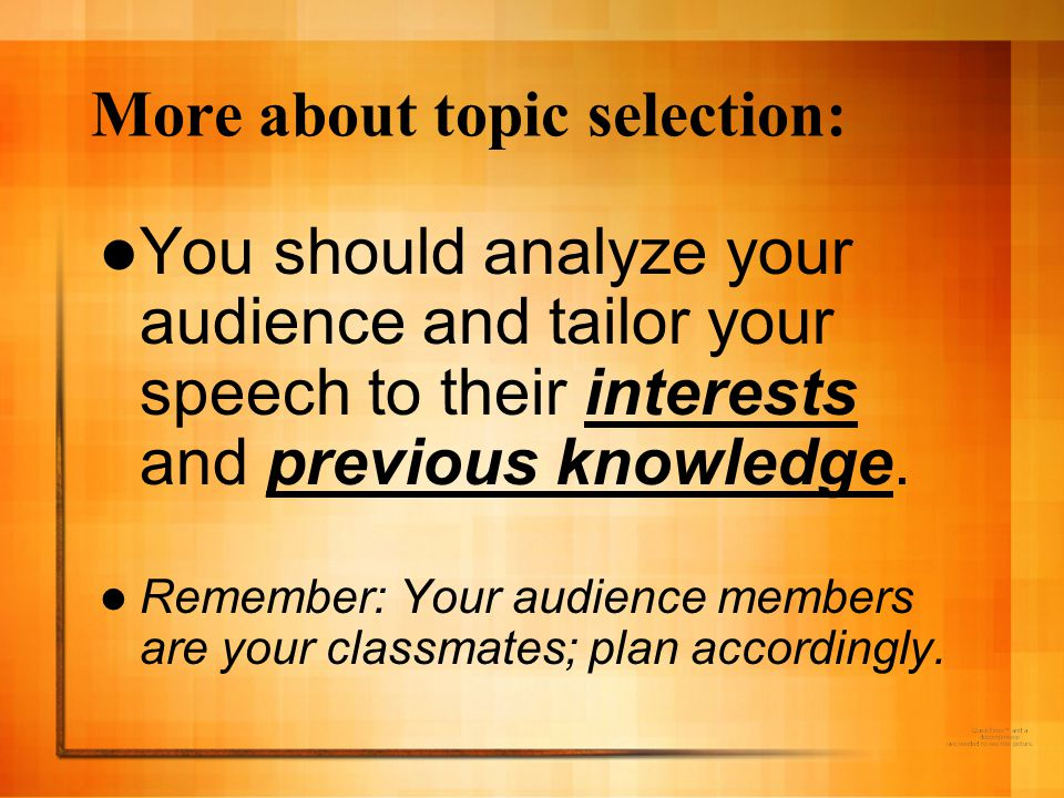 More about topic selection: