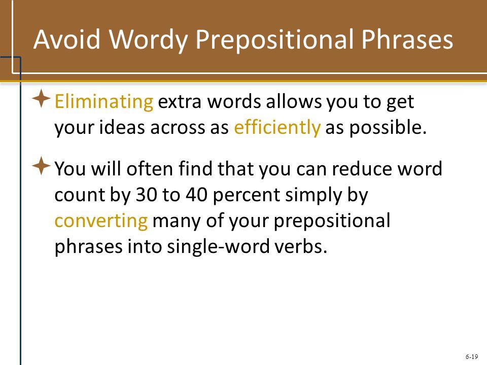 Avoid Wordy Prepositional Phrases
