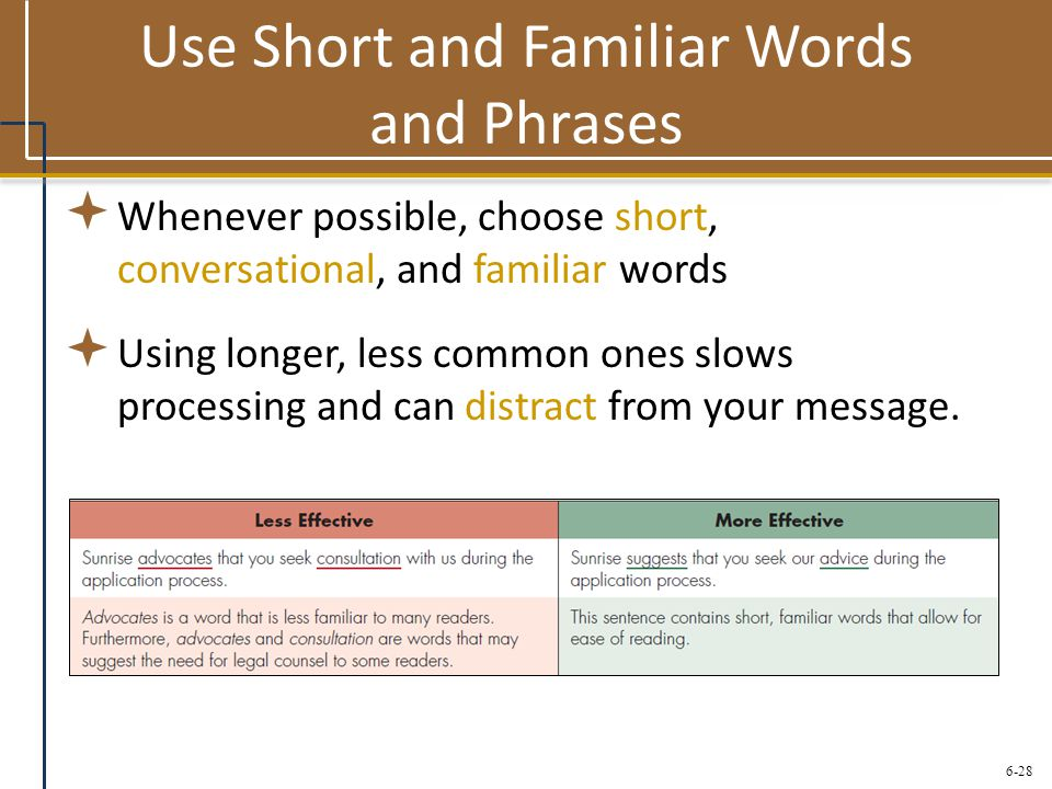 Use Short and Familiar Words and Phrases