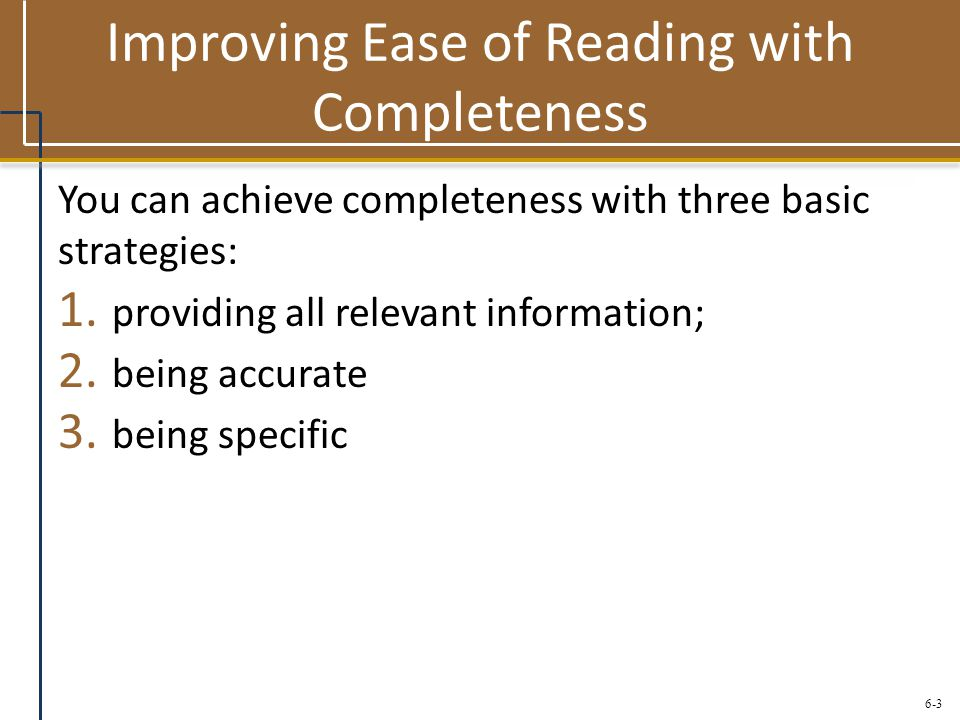 Improving Ease of Reading with Completeness