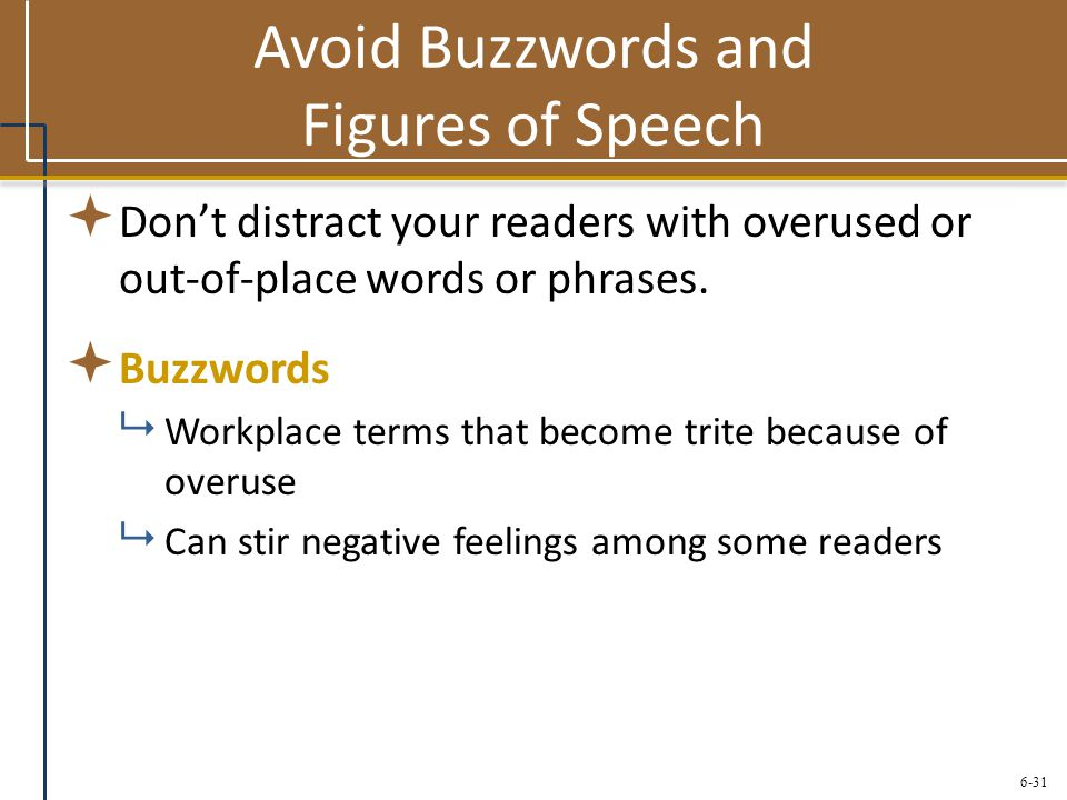 Avoid Buzzwords and Figures of Speech