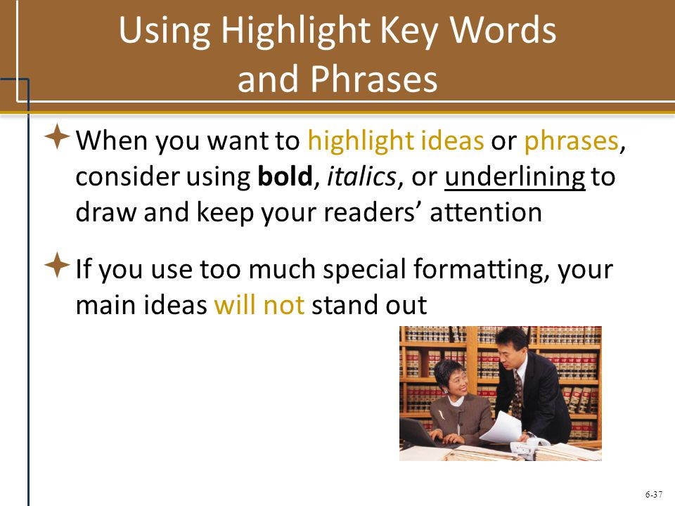 Using Highlight Key Words and Phrases