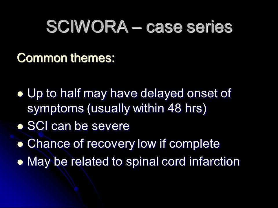 SCIWORA – case series Common themes: