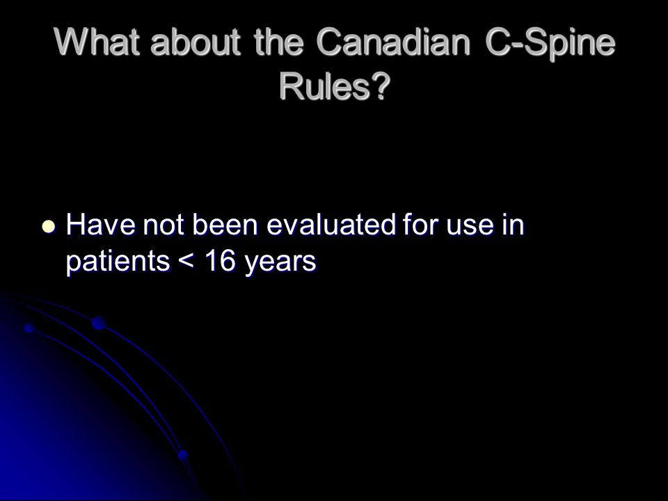 What about the Canadian C-Spine Rules