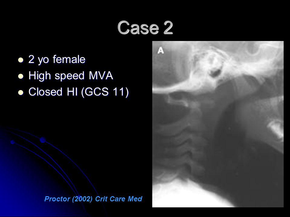 Case 2 2 yo female High speed MVA Closed HI (GCS 11)