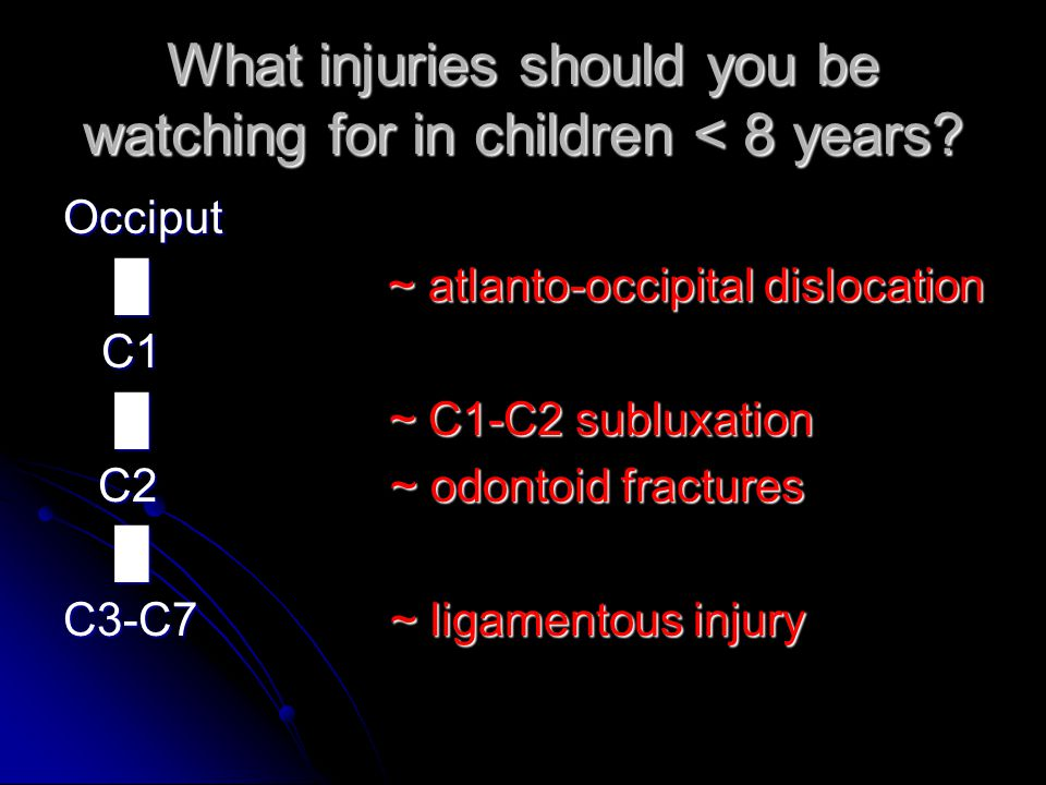 What injuries should you be watching for in children < 8 years