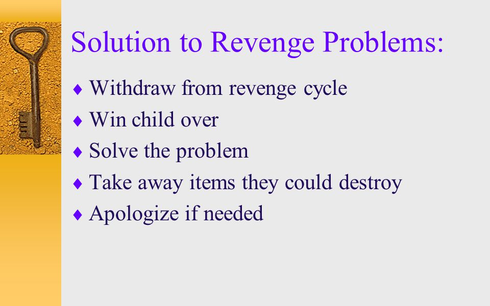 Solution to Revenge Problems: