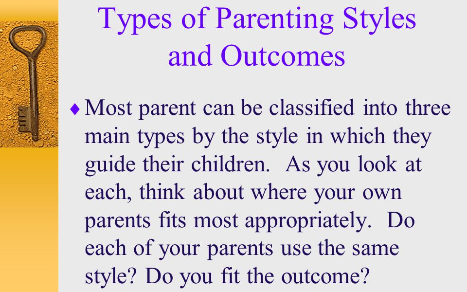 Types of Parenting Styles and Outcomes