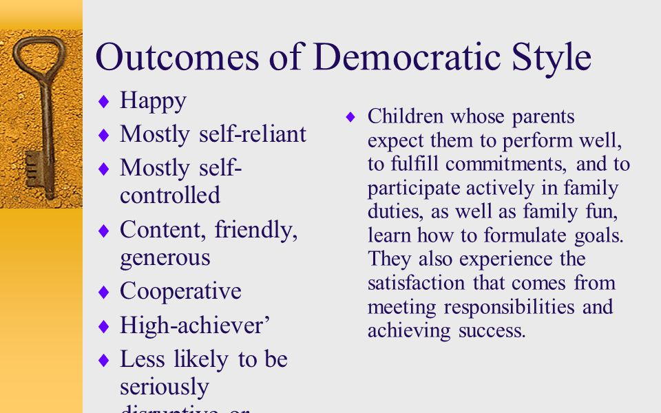 Outcomes of Democratic Style