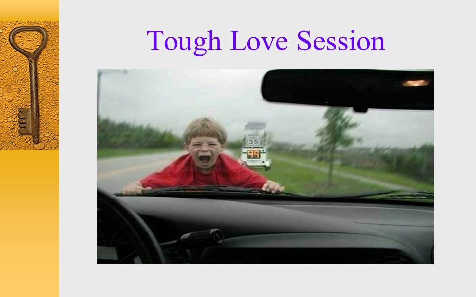 Tough Love Session
