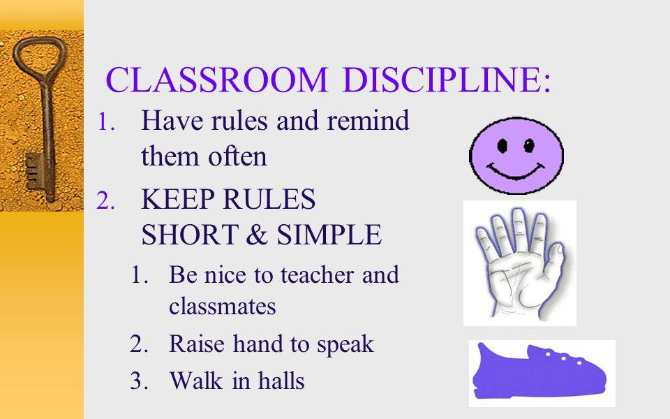 CLASSROOM DISCIPLINE: