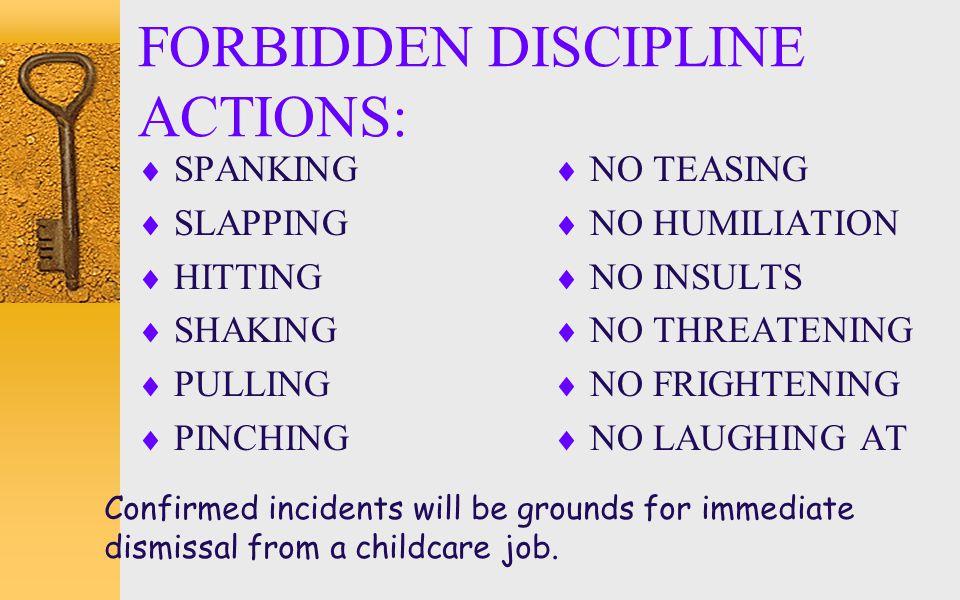 FORBIDDEN DISCIPLINE ACTIONS: