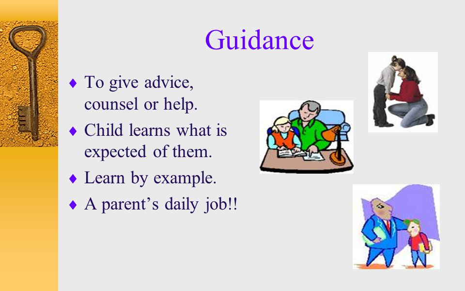 Guidance To give advice, counsel or help.