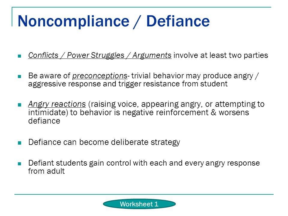 Noncompliance / Defiance