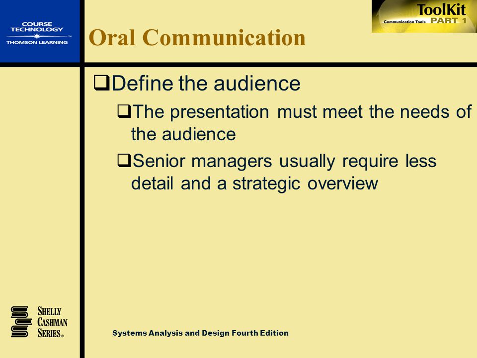Oral Communication Define the audience