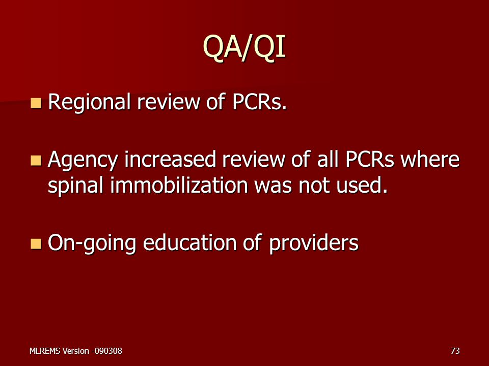 QA/QI Regional review of PCRs.