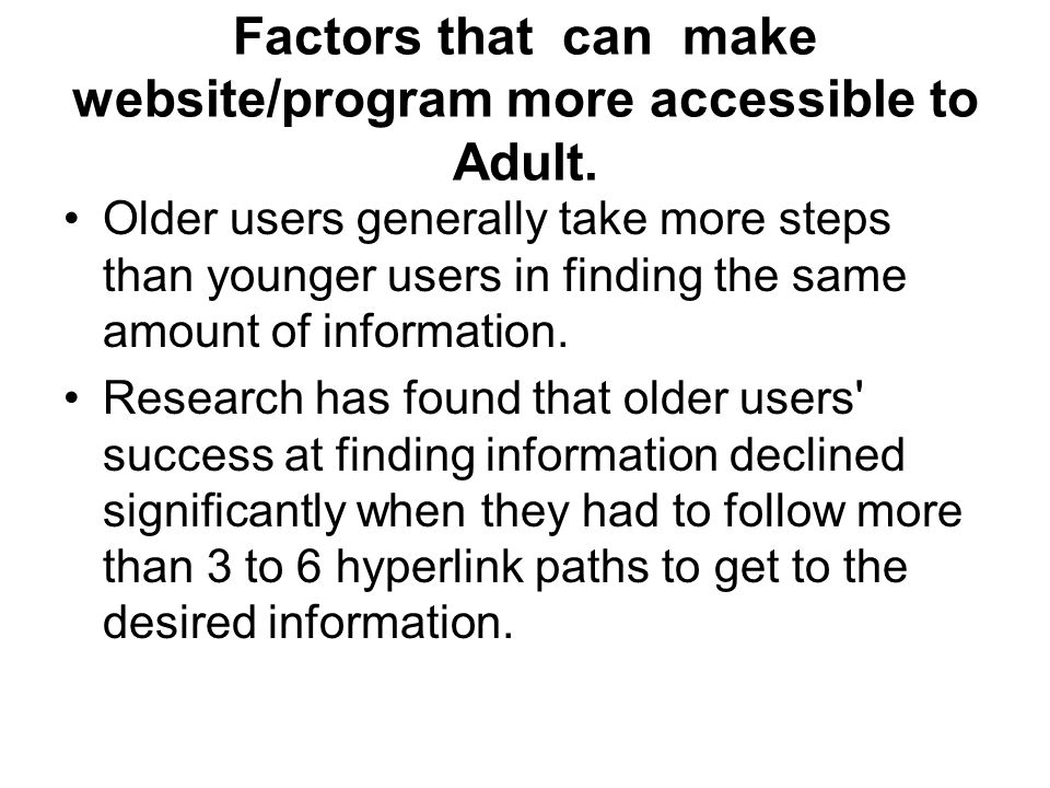 Factors that can make website/program more accessible to Adult.