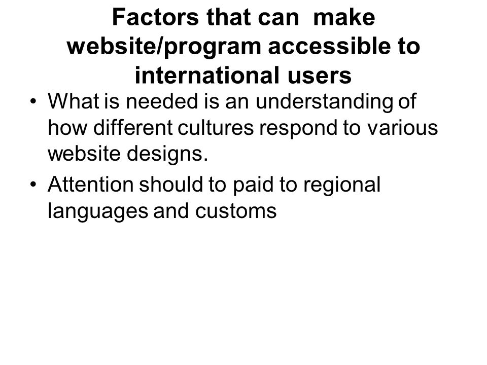 Factors that can make website/program accessible to international users