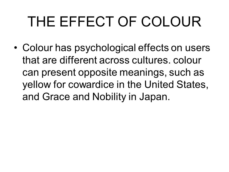 THE EFFECT OF COLOUR