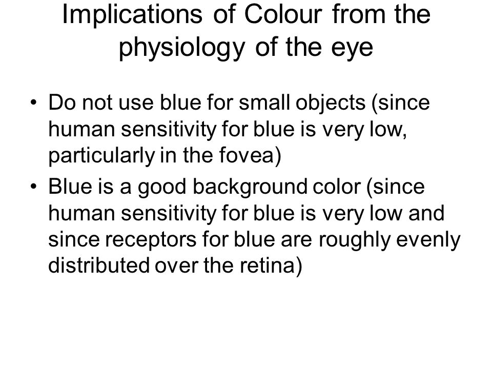 Implications of Colour from the physiology of the eye