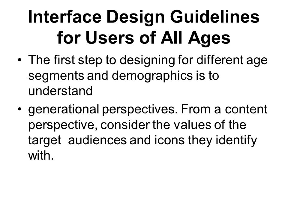 Interface Design Guidelines for Users of All Ages
