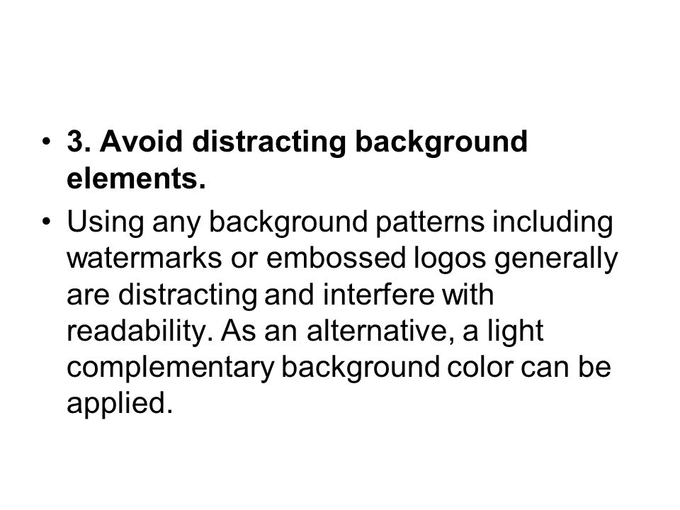 3. Avoid distracting background elements.