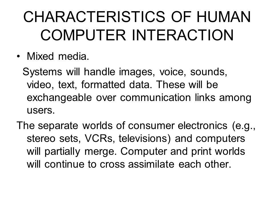 characteristics of human communication system Much of human communication involves language—a system of  a speech  disorder may be present in the absence of one or more of these characteristics.