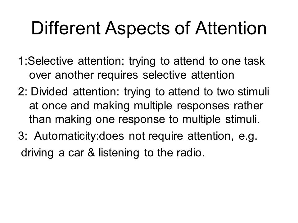 Different Aspects of Attention