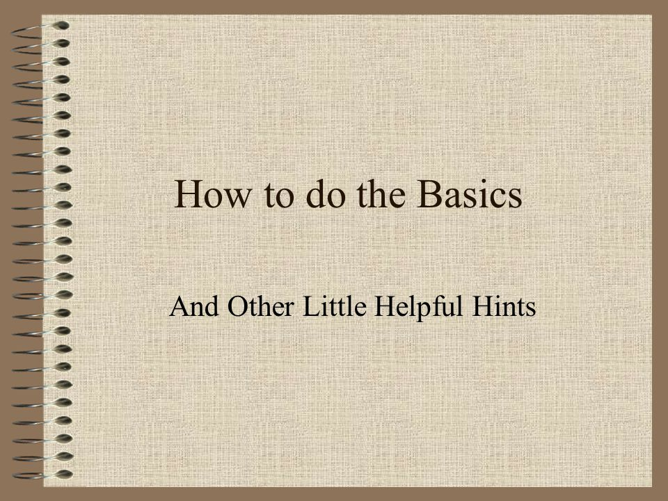 And Other Little Helpful Hints