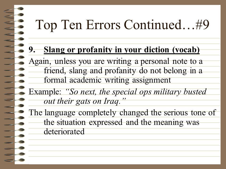 Top Ten Errors Continued…#9