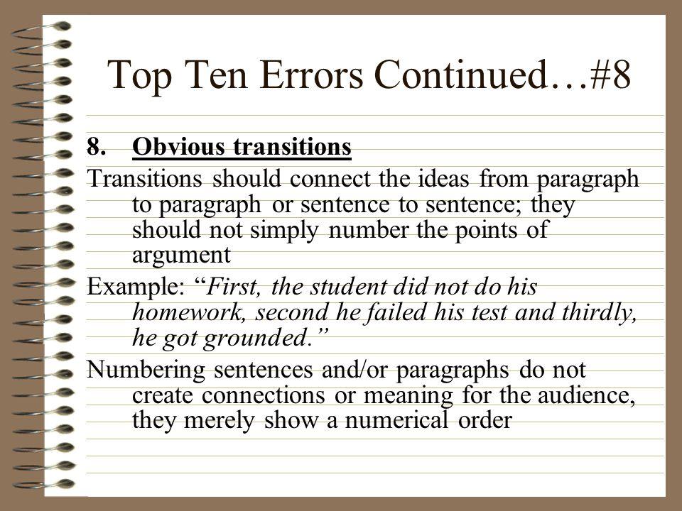 Top Ten Errors Continued…#8