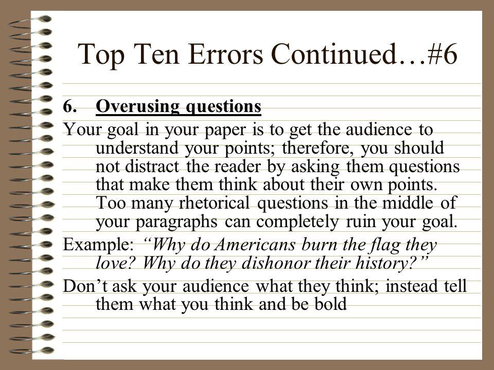 Top Ten Errors Continued…#6