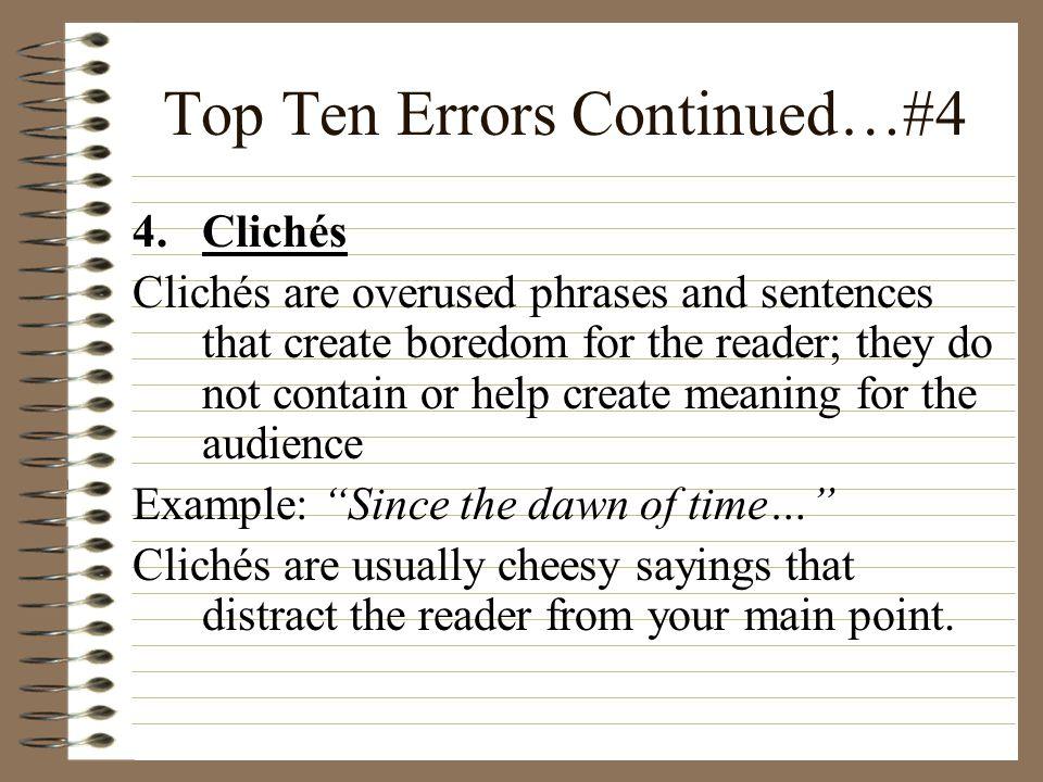 Top Ten Errors Continued…#4