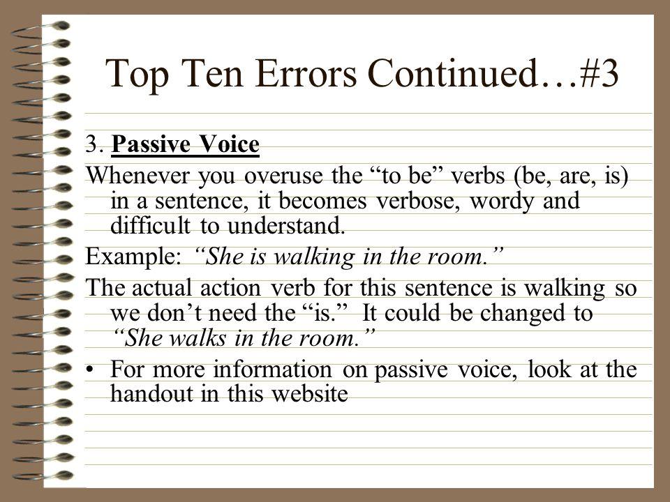 Top Ten Errors Continued…#3