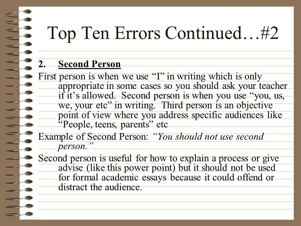 Top Ten Errors Continued…#2
