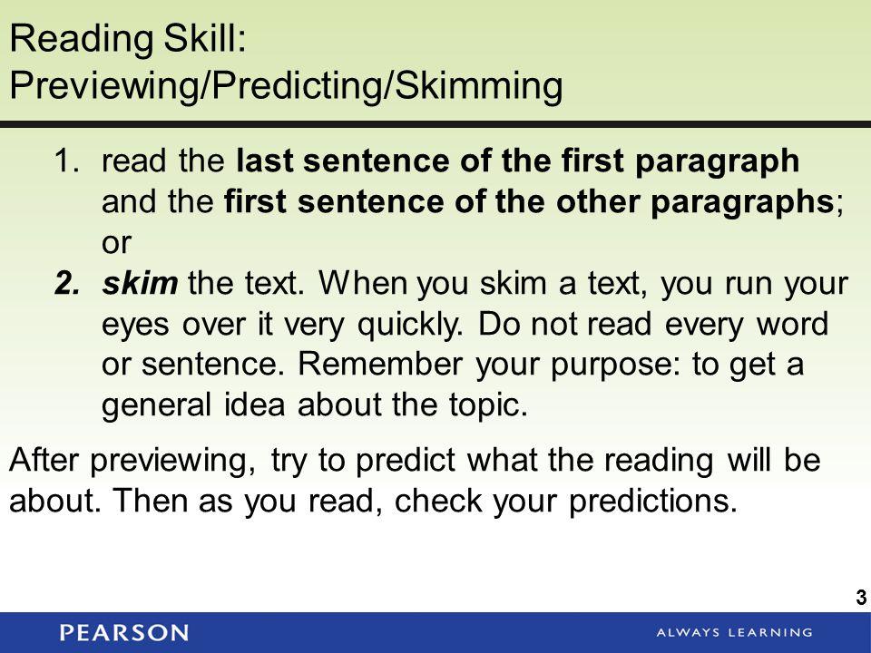 Reading Skill: Previewing/Predicting/Skimming