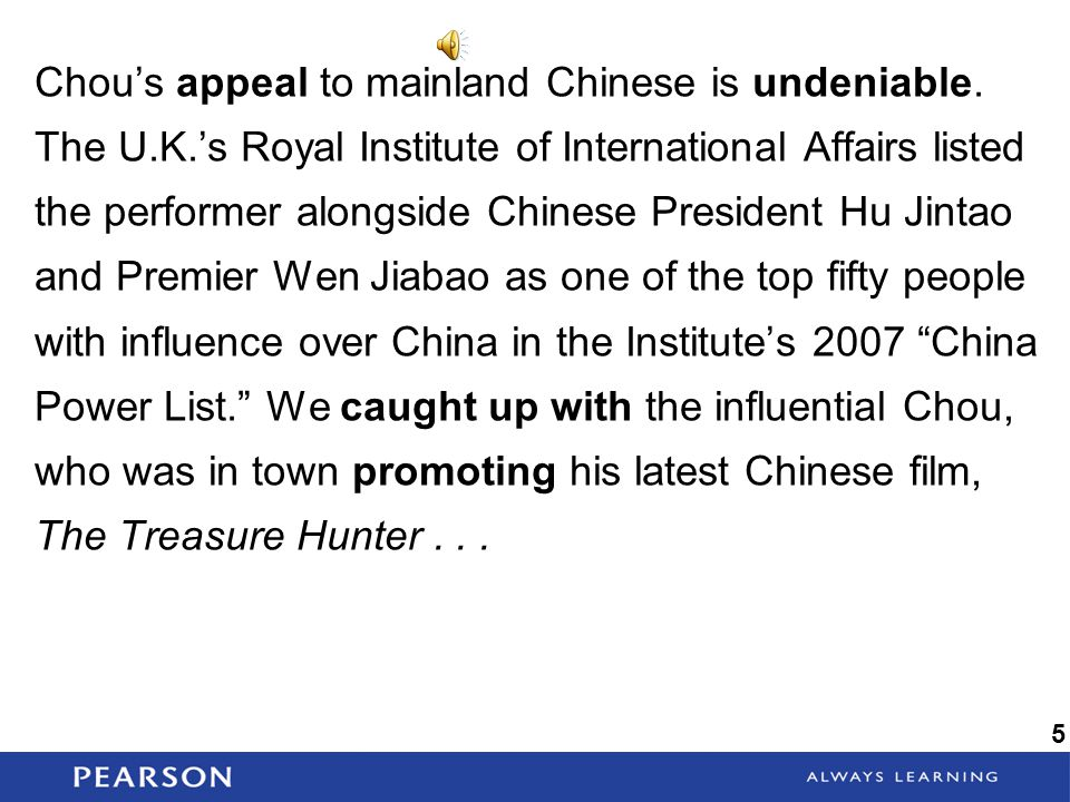 Chou's appeal to mainland Chinese is undeniable. The U. K
