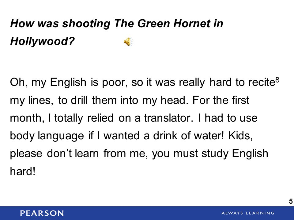 How was shooting The Green Hornet in Hollywood