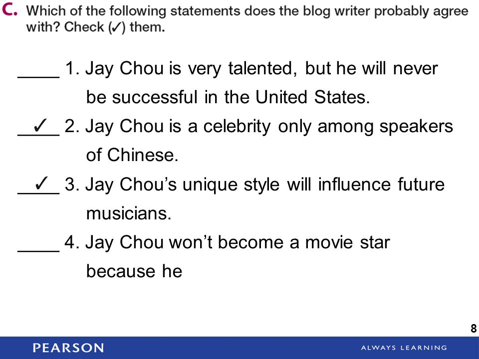 ____ 2. Jay Chou is a celebrity only among speakers of Chinese.