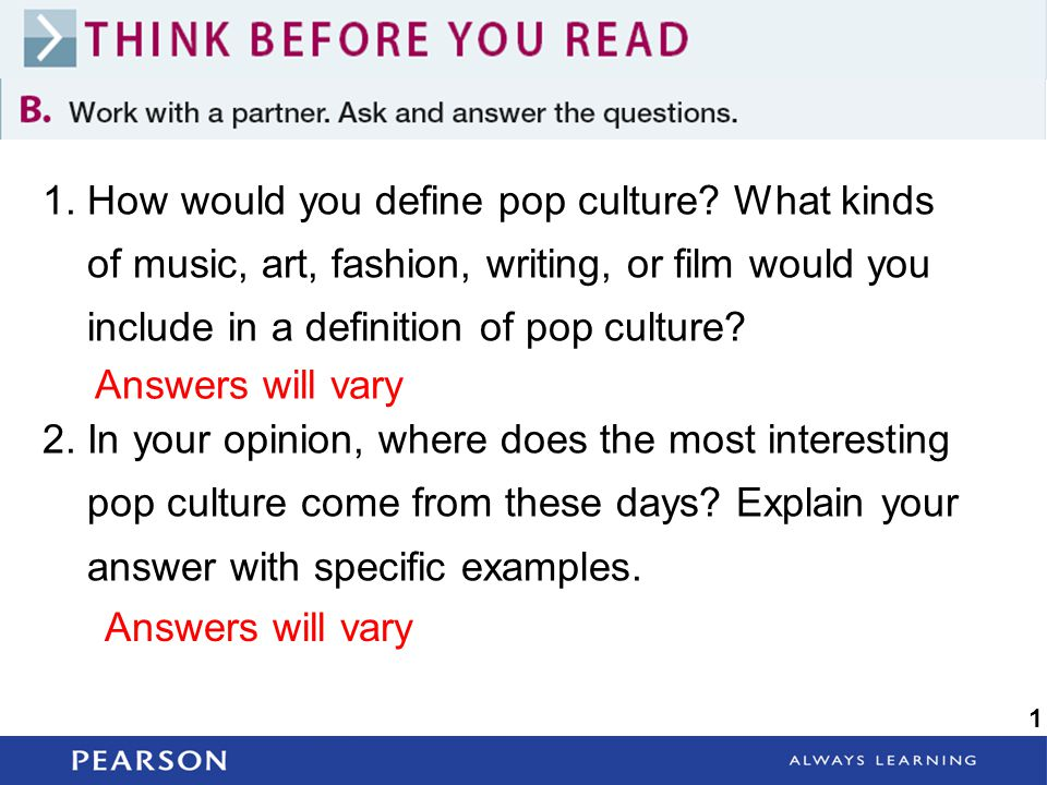 1. How would you define pop culture What kinds