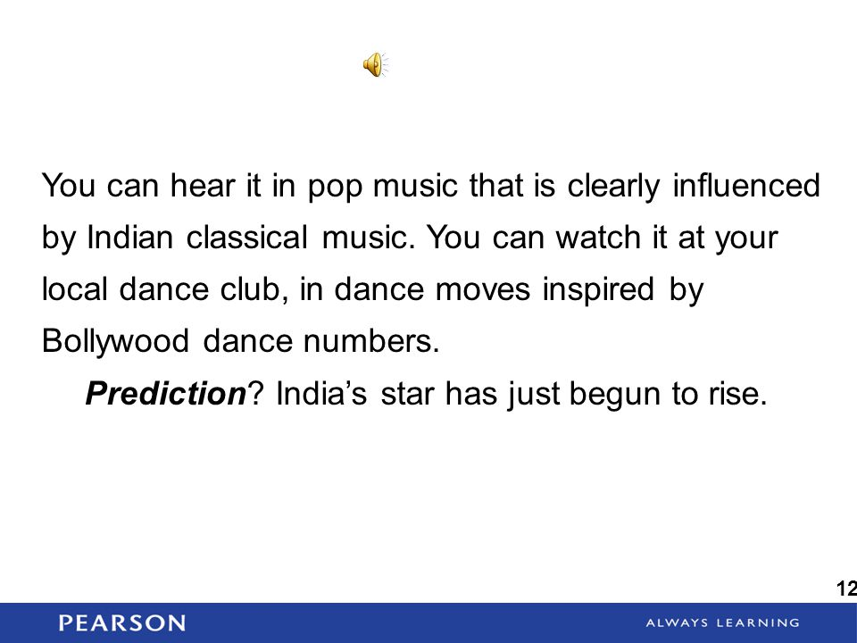 Prediction India's star has just begun to rise.