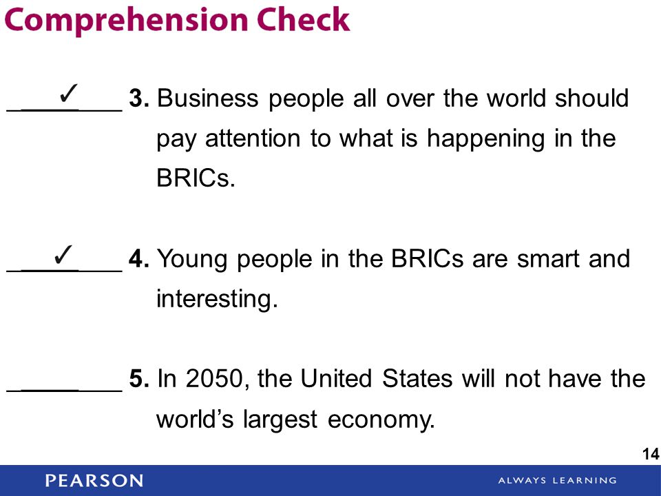 ________ 4. Young people in the BRICs are smart and interesting.