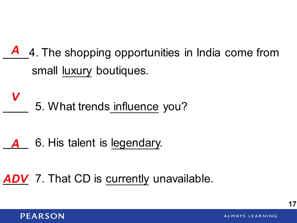 ____ 5. What trends influence you