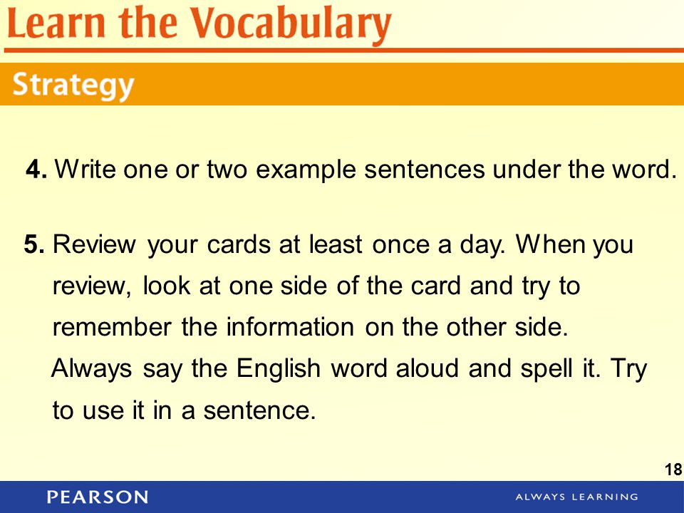 4. Write one or two example sentences under the word.