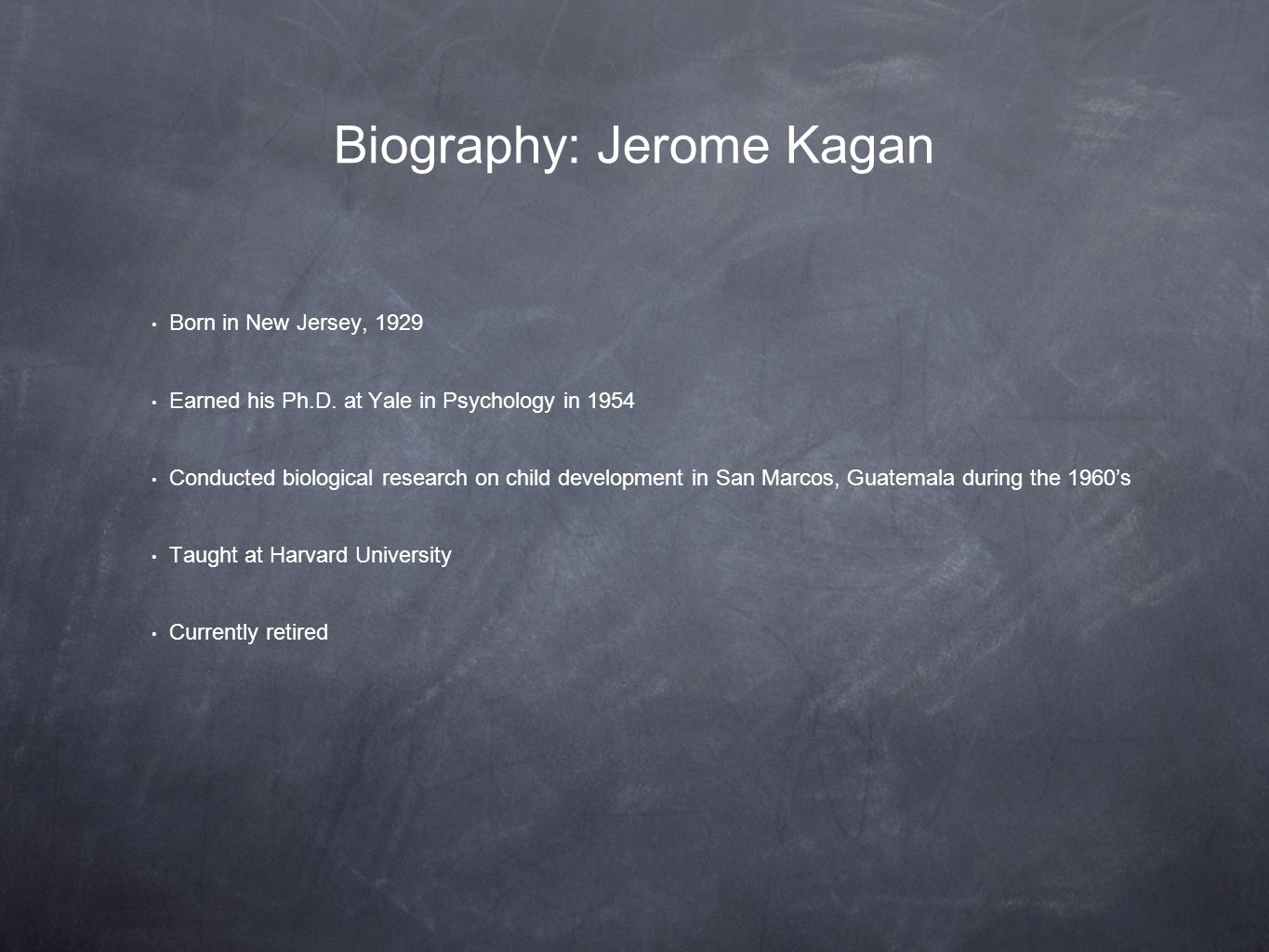 Biography: Jerome Kagan