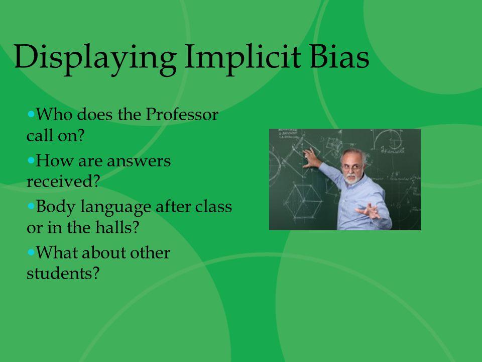Displaying Implicit Bias