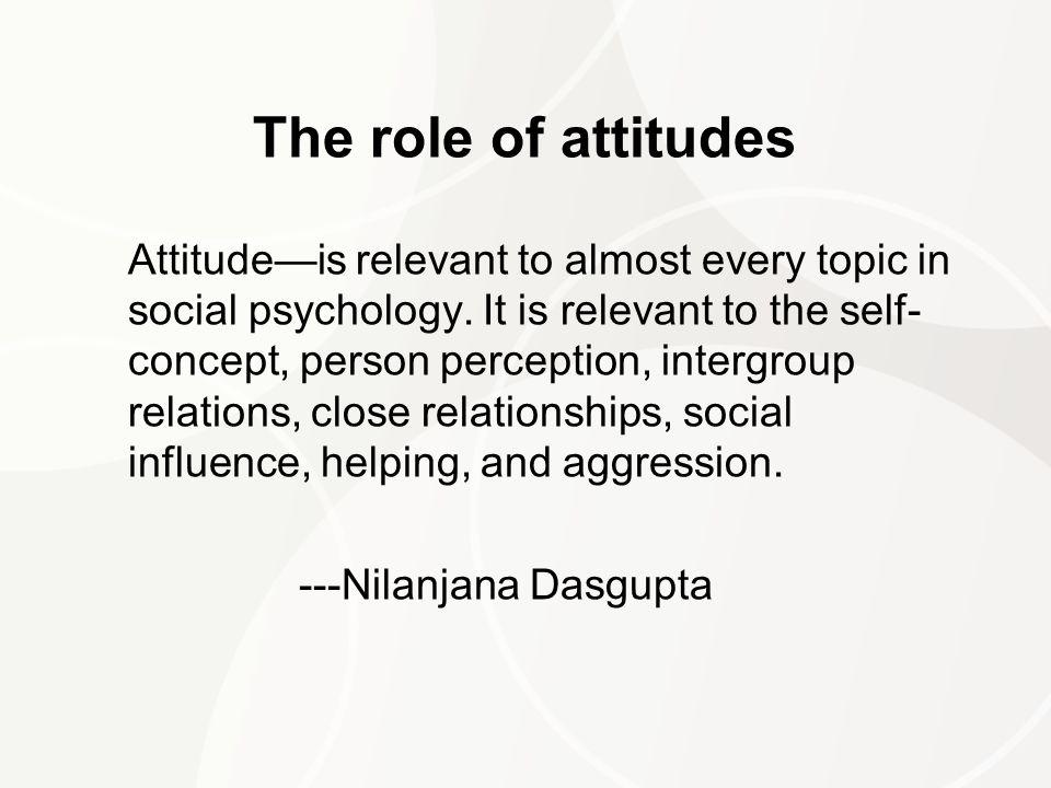 The role of attitudes