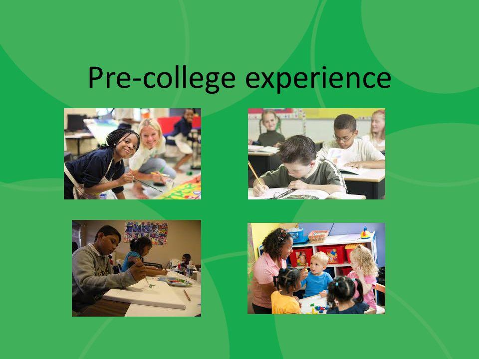 Pre-college experience